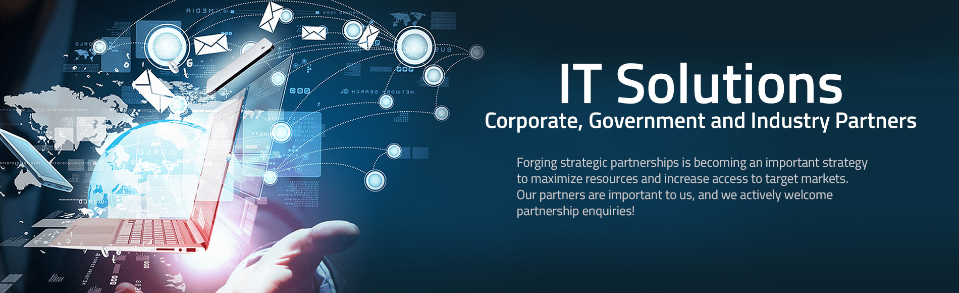IT Solutions – Corporate, Government and Industry Partners